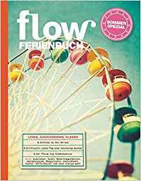 Flow Ferienbuch mit vielen schönen Tipps wie man die Zeit etwas anhalten kann
